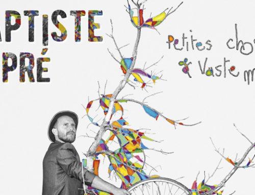 Coup de Coeur : Sortie du dernier Album de Baptiste Dupré